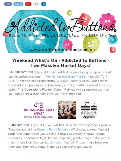 July 19 and 20 - 2014 - Weekend What's On - Addicted to Buttons - www.addictedtobuttons.com.au