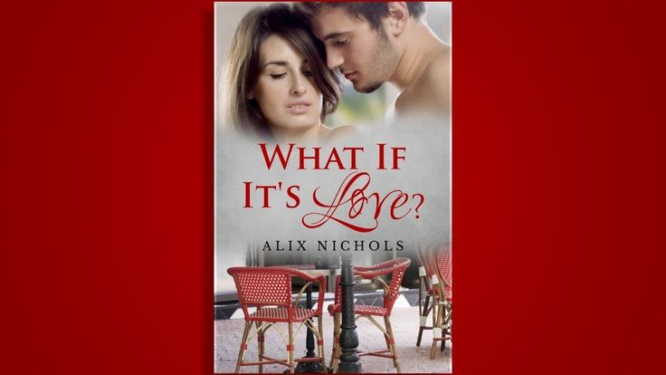 Enjoy the #BookTrailer for What If It's Love? by Alix Nichols.. #SignUp for the #Tour of the book from August 9-17...Get to #Review and #Spotlight the book and #Interview Alix on your blog.. Fill this form: https://docs.google.com/forms/d/1r9nD0c-FHOqz7XCAJ857MtADxzxBm3AwbyLd1PyGUmU/viewform?usp=send_form  #BookTour #SignUpForm #BookTrailer #NA #Romance