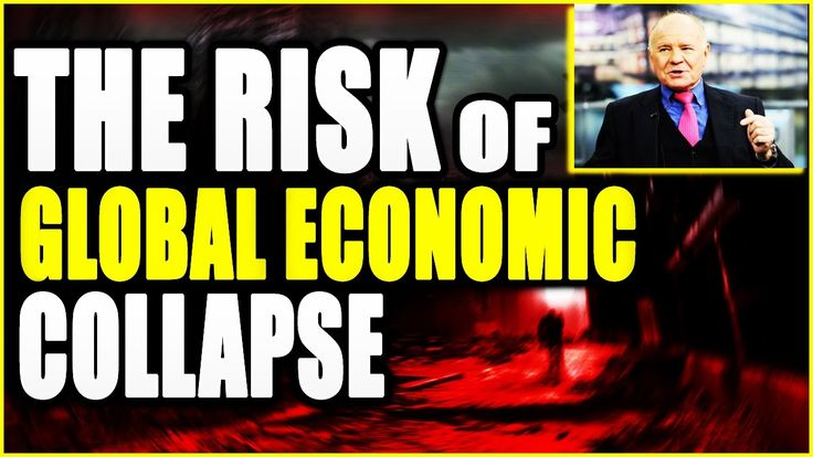 MARC FABER  |  The Risk Of  Global Economic Collapse