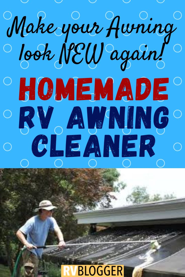 Homemade Rv Awning Cleaner Rv Cleaning Camping Hacks