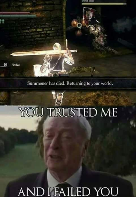 I hate when this happens, Dark Souls
