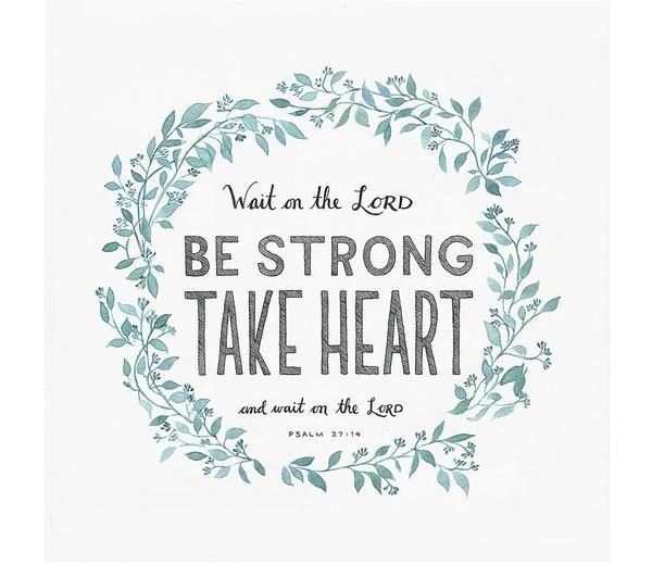 """""""Wait for the LORD; be strong and take heart and wait for the LORD.""""- Psalm 27:14 Bible verse art print created from an original watercolor illustration.The a"""