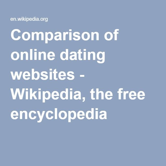 Comparison of online dating websites - Wikipedia, the free encyclopedia