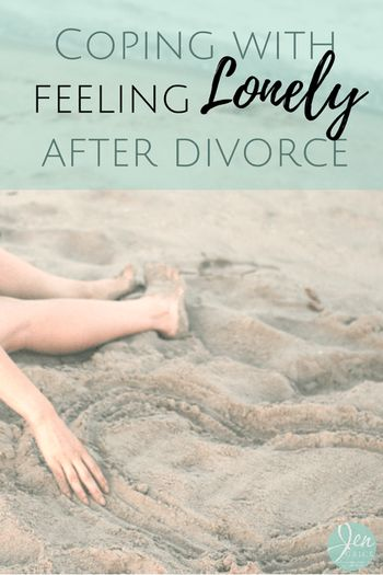 Often a woman will feel lonely after divorce. But should she work through those feelings and heal, or just get remarried to someone else? |  Coping With Feeling Lonely After Divorce | By Jen Grice