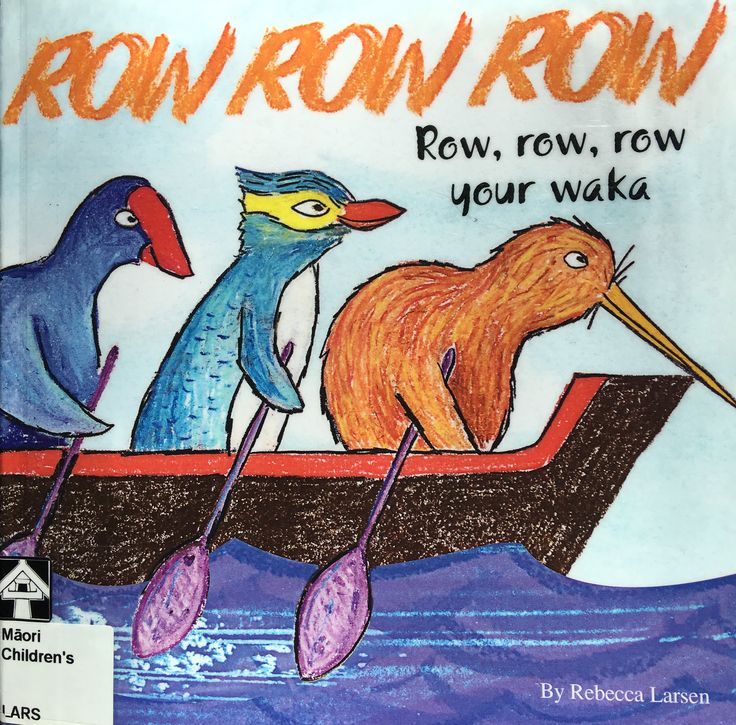 Row row row your waka by Rebecca Larsen. Awesome book for #Matariki Simple rhyming text.  Illustrations show crayon texture. Preschool kids loved this pukapuka 😊