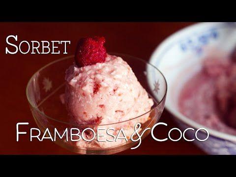 Vamos Pra Cozinha #26 | Sorbet de Framboesa e Coco - YouTube