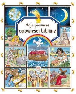 Moje pierwsze opowieści biblijne - Firma Księgarska Olesiejuk