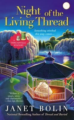 Night of the Living Thread by Janet Bolin