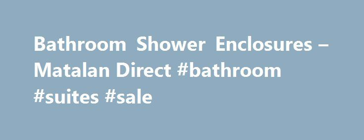 Bathroom Shower Enclosures – Matalan Direct #bathroom #suites #sale http://bathroom.remmont.com/bathroom-shower-enclosures-matalan-direct-bathroom-suites-sale/  #bathroom shower enclosures Shower Enclosures Youre about to leave Matalan Direct to visit our friends over at Matalan. If youre wondering what the difference is, it simple: Matalan Direct is your online-only destination for home furnishing and improvement products. It everything we can't fit in store at the same great value. We do…