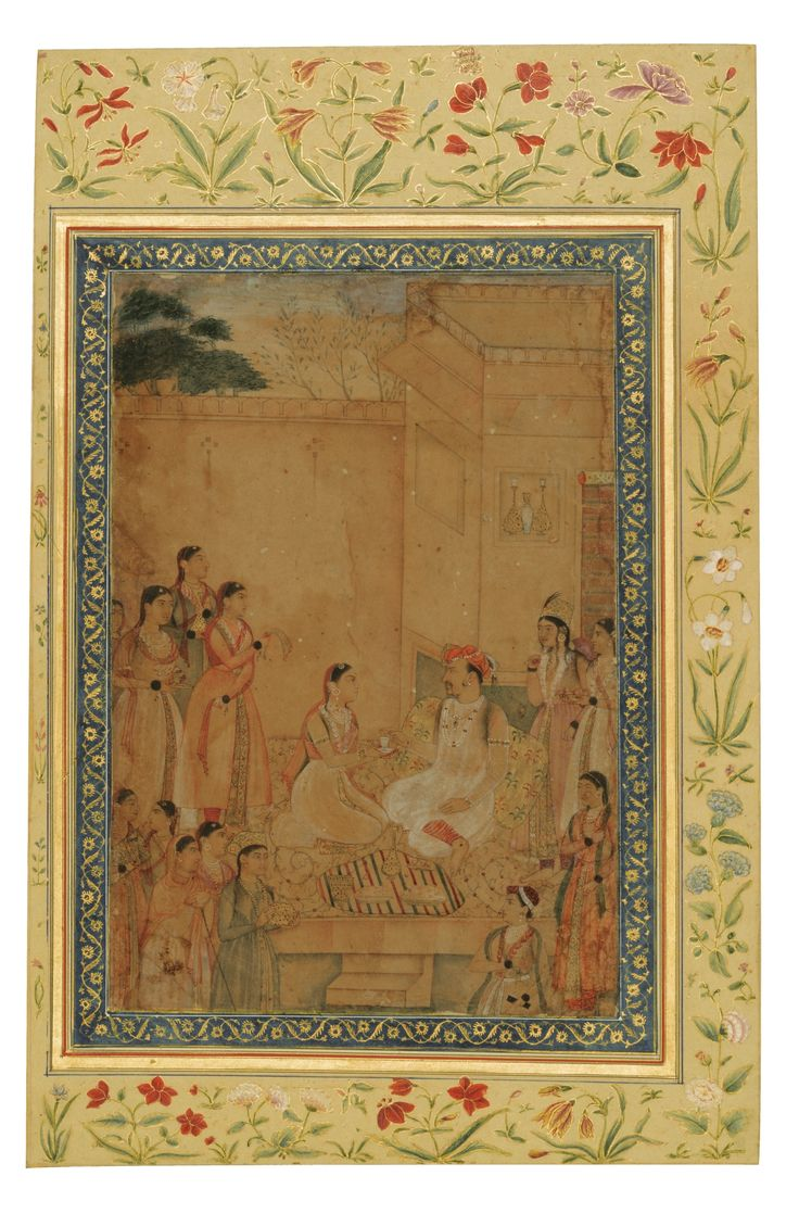 The Emperor Jahangir with his harem. Drawing with use of colours on paper, early 19th century borders with floral designs in colours and gold on cream paper in the style of the Shah Jaham Albums, Mughal, Early 17th century