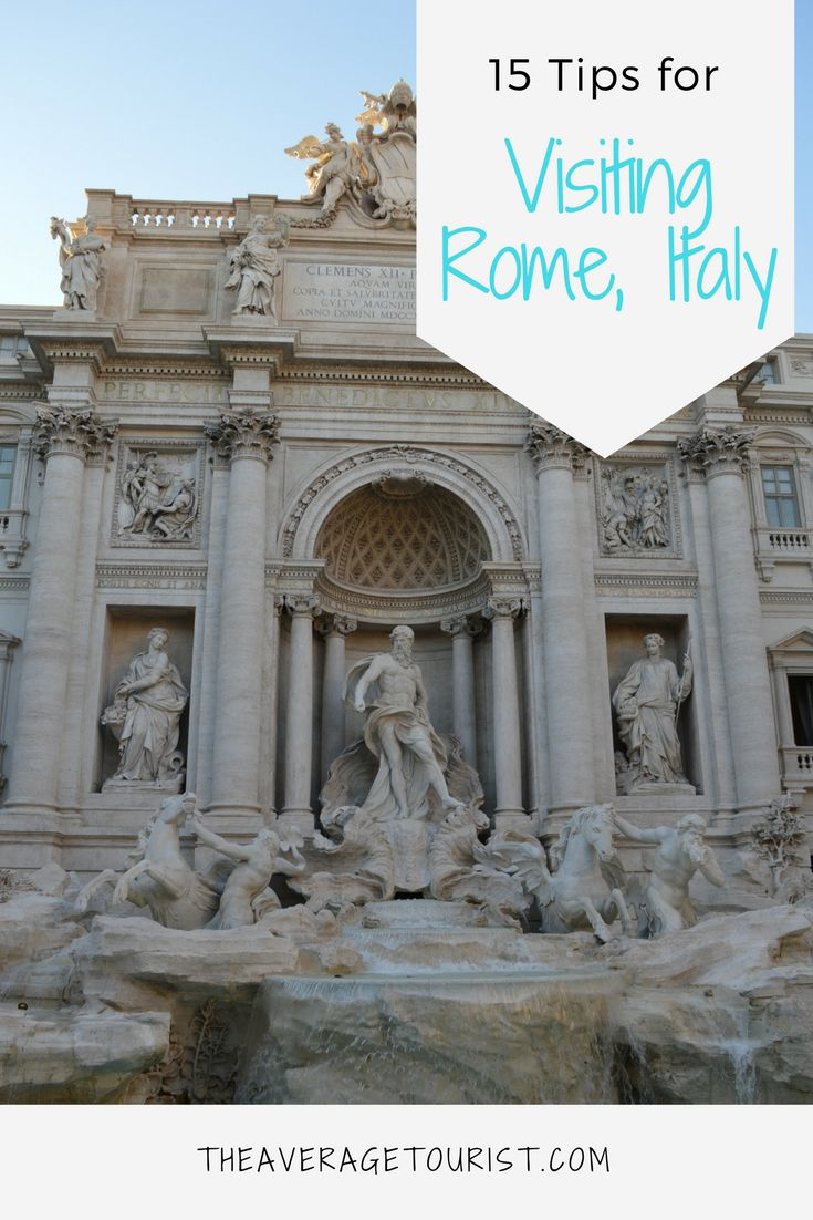 15 Tips to help you plan a trip to Rome, Italy.