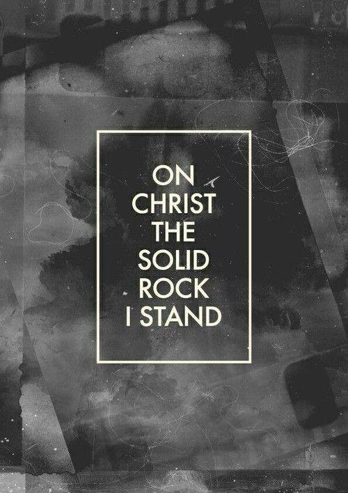 Em Cristo a Sólido Rocha Eu fico de pé.