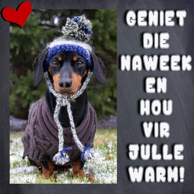GENIET DIE NAWEEK EN HOU VIR JULLE WARM!