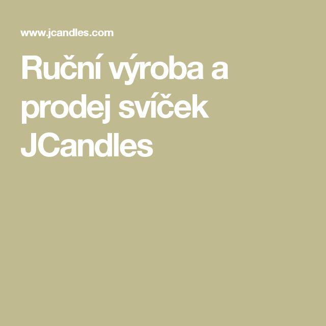 Ruční výroba a prodej svíček JCandles