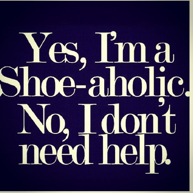 Shoe Addiction Quotes. QuotesGram