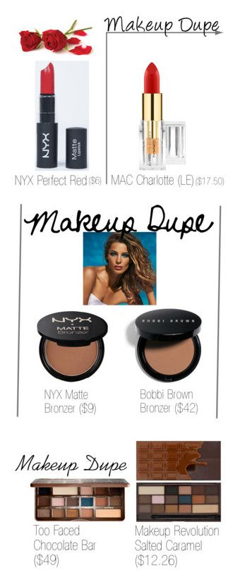 """Makeup Dupes"" by darrianalexis ❤ liked on Polyvore featuring beauty, Bobbi Brown Cosmetics, Lancôme and Too Faced Cosmetics"