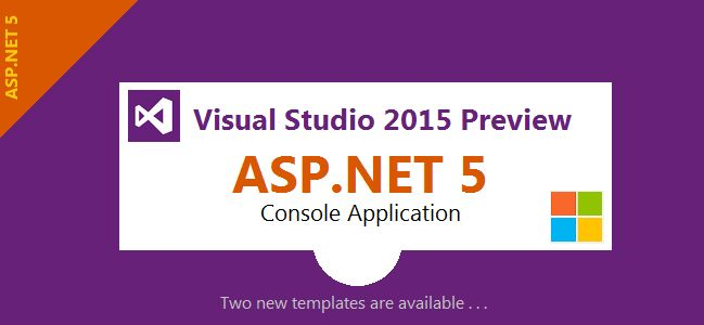 We know Visual Studio 2015 Preview has been released, it has been announced by Microsoft on November 12, 2014 at the Visual Studio Connect() event in New York, USA. With this new release of Visual Studio 2015 many new features have been added but this article is only about the two new ways to create projects with ASP.NET 5 under the Web node that is in Visual Studio 2015 Preview.