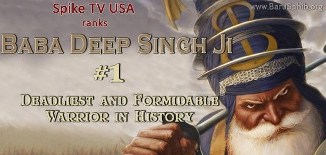 An American Channel, Spike TV ranks Baba Deep Singh ji as #1 Deadliest and Formidable Warrior in History
