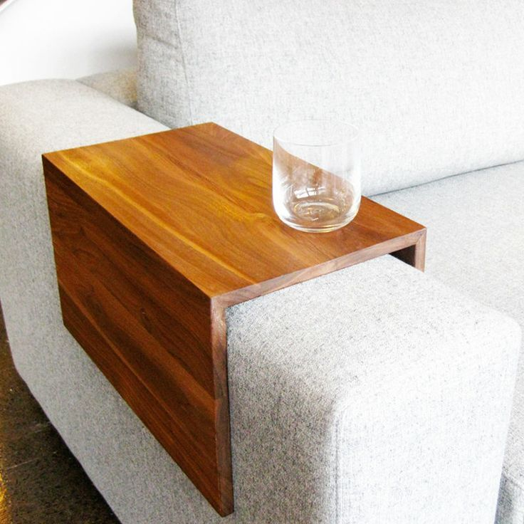 Build an armrest table. It's a simple way to always have a place to set your glass..