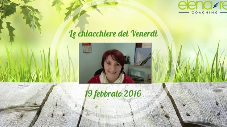 Le chiacchiere del venerdì 19-02-2016