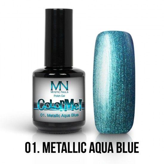 ColorMe! Metallic no.01. - Metallic Aqua Blue 12ml gel polish lakkzselé gél lakk nail art mystic nails