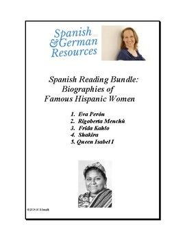 This 10-page file includes one reading and one worksheet each on the following famous Hispanic women:1.  Eva Pern2.  Rigoberta Mench  3.  Frida Kahlo4.  Shakira 5. Queen Isabel IEach reading is prefaced by a full glossary of new vocabulary. These readings are predominately in the past tense.Great for women's month, Hispanic heritage and culture learning and past tense practice!
