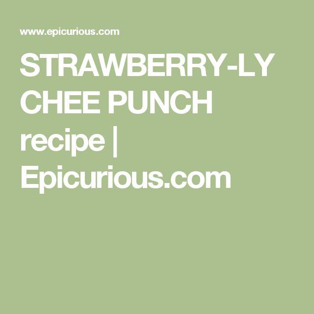 STRAWBERRY-LYCHEE PUNCH recipe | Epicurious.com