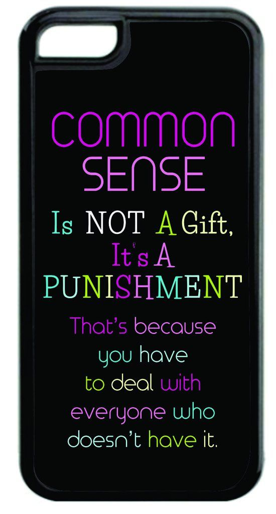 """""""Common Sense is Not a Gift..."""" Funny Quote in Color Black Plastic Apple iPhone 7 Case Made in the U.S.A. High Quality Black Plastic Case for the Apple iPhone 7! THIS CASE IS NOT COMPATIBLE WITH THE APPLE IPHONE 7 PLUS (7+). Permanent Quality Vibrant Flat-Printed Image. No Textured or 3D Print. Quick Processing and Shipping! Ships from the U.S.A. High Level of Customer Service. Satisfaction Guaranteed or Replacement or Refund. Jack's Outlet Inc. is the Brand Owner and Manufacturer of this..."""