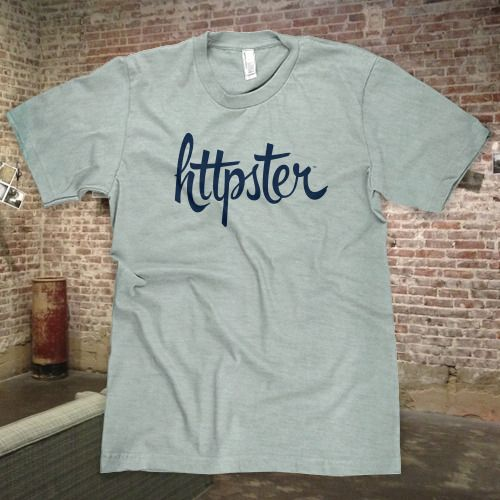 HTTPSTER Tee using Hipster from Sudtipos! #geekery #typography