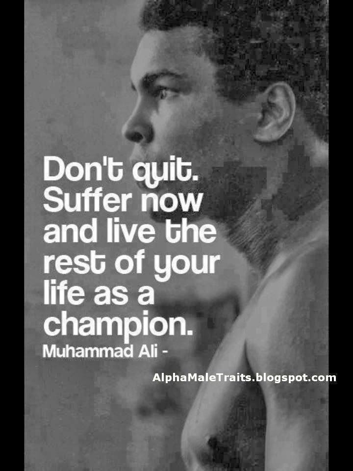 Alpha Male Traits: Quotes Muhamed Ali Quotes