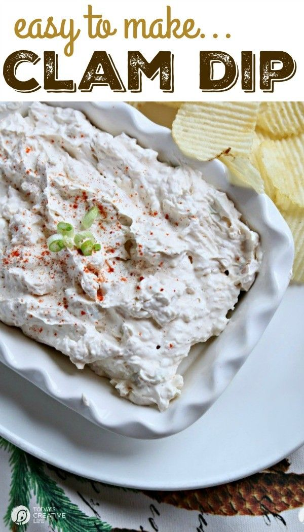 Clam Dip Recipe | This easy to make, and delicious to eat chip dip is your new favorite party dip. Make ahead of time for easy planning. See the recipe on TodaysCreativeLife.com