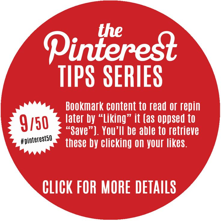 Day 9/Tip 9 - Use the 'Like' functionality for bookmarking content for pinning later. You might use it because you haven't got time to write an optimised pin description, you simply don't have a relevant board yet or for scheduling purposes.