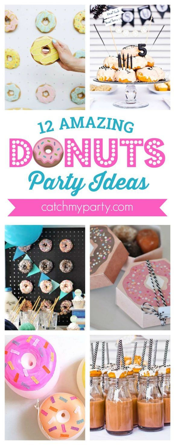 12 Amazing Donuts party ideas including ideas for…