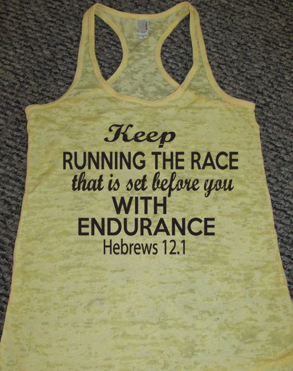 Keep Running The Race That Is Set Before You Hebrews by WorkItWear