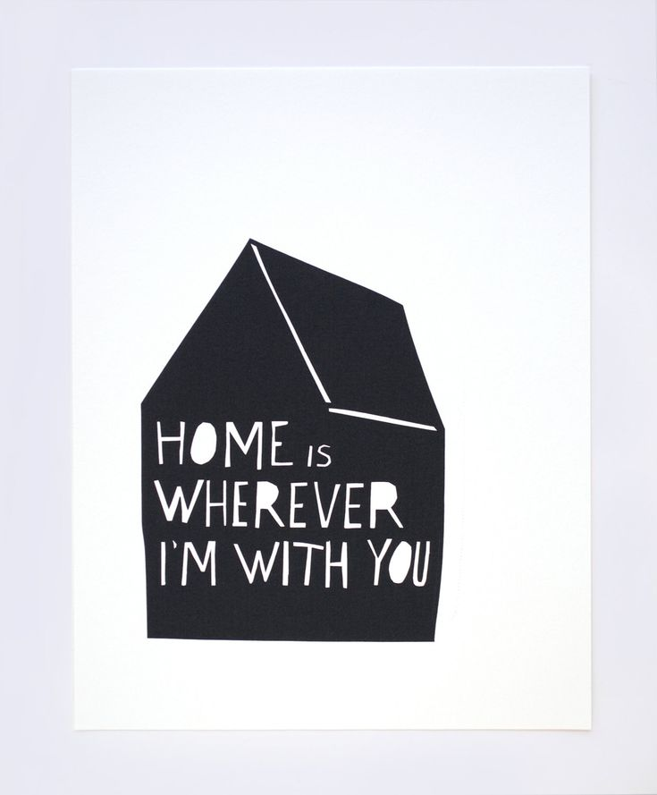 Home is Wherever I'm With You- Print in Black by Tuesday Mourning