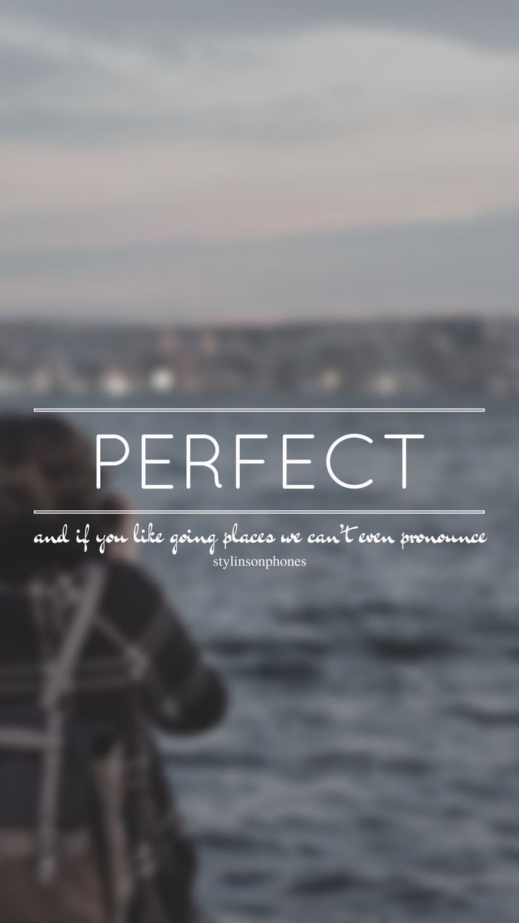 Perfect // One Direction // ctto: @stylinsonphones (on Twitter)