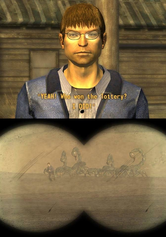 "[Fallout New Vegas] ""YEAH! Who won the lottery? I did!"""