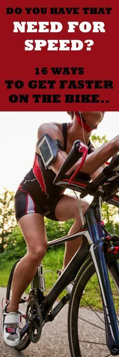 .DO YOU HAVE THAT NEED FOR SPEED? 16 WAYS TO GET FASTER ON THE BIKE: http://thecyclingbug.co.uk/health-and-fitness/training-tips/b/weblog/archive/2014/01/22/16-ways-to-increase-your-cycling-speed.aspx?utm_source=Pinterest&utm_medium=Pinterest%20Post&utm_campaign=ad There's only one thing that's better than going fast on a bike – going faster! #cycling #bike #bicycle #cyclingtips