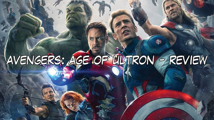 Avengers: Age of Ultron - Review