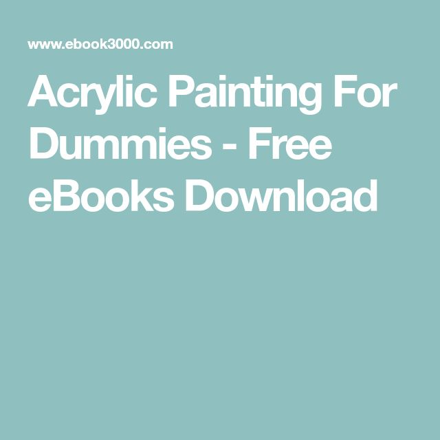 Acrylic Painting For Dummies - Free eBooks Download