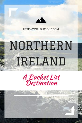 Northern Ireland has changed a lot through the history and today it is a place more than worth a visit and a place on our ever growing bucket list.