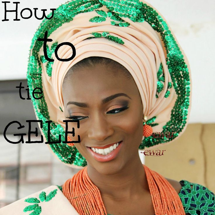 How to tie gele/ 4 easy steps