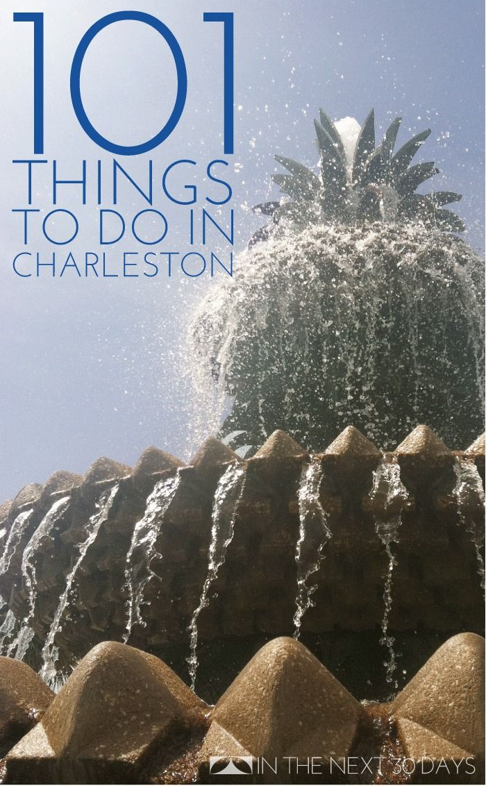 101 Things to do in #Charleston