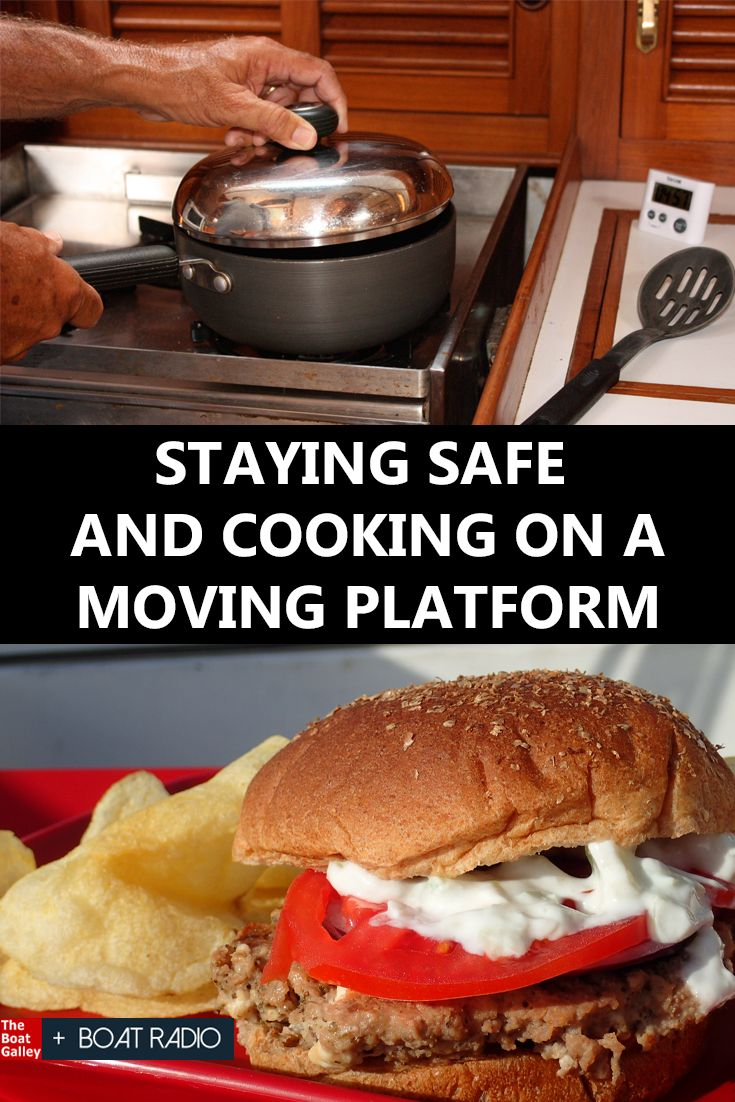 Prevent injuries when cooking on a boat with these nine tips -- with time, they'll become habits. via @TheBoatGalley
