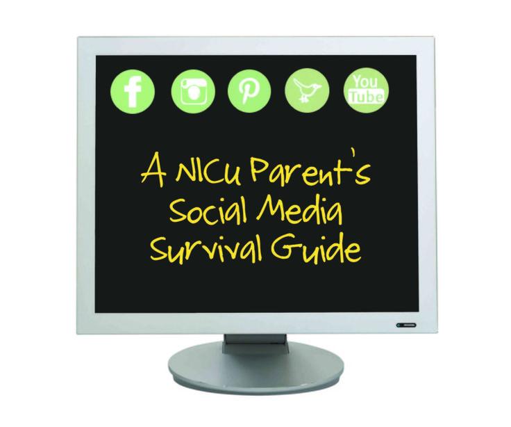 NICU Social Media Survival Guide