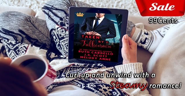 Sale Blitz - Taken By A Trillionaire   On sale for only 99C - Limited time only!  Synopsis  Three New York Times and USA Today bestselling authors. One wild project. Taken by a Trillionaire is an escapism fantasy that was born at a party at RWA. Over cocktails J.S. Scott Melody Anne and Ruth Cardello laughed as they plotted this book with the help of two industry friends Chris and Brian. If you are looking for a historically accurate representation of a monarchy or a serious depiction of how…