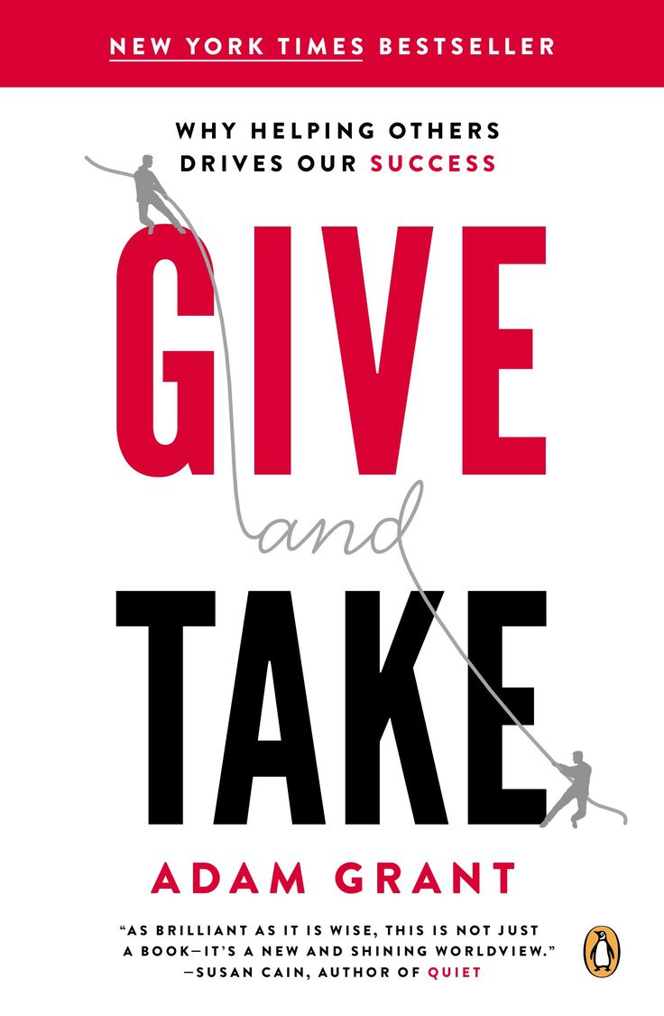 Give And Take: Why Helping Others Drives Our Success By Adam M Grant Ph
