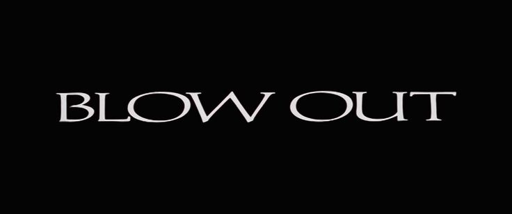 http://www.artofthetitle.com/title/blow-out/ Blow Out (1980) - full opening titles / TITLE DESIGNER -  Richard Greenberg / STYLES- 1980s, 2D, animation, black and white, graphic, MOVIEmain title, optical, rostrum camera, typographic