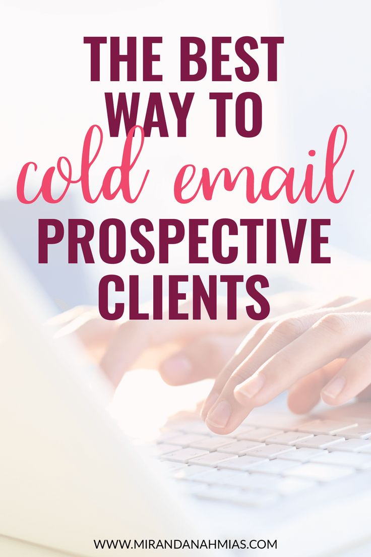 Curious about trying out cold emailing to get clients for your service-based business? Here's the best way to email prospective clients! // Miranda Nahmias & Co. Done-for-You Digital Marketing Services