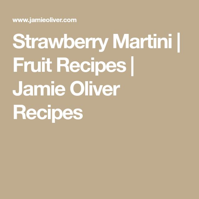 Strawberry Martini   Fruit Recipes   Jamie Oliver Recipes